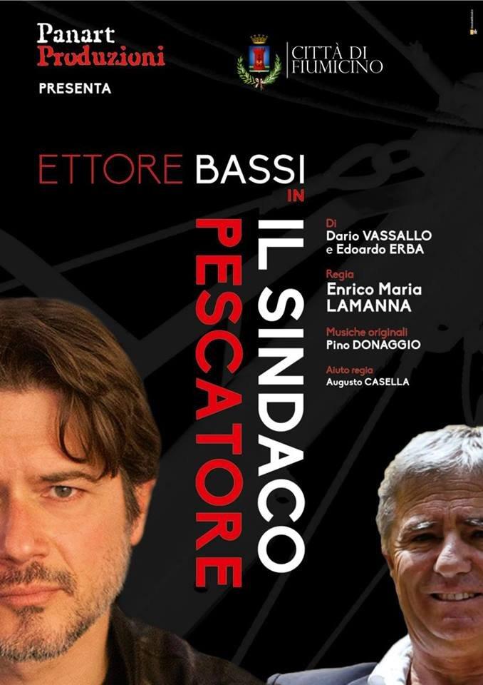 """Maccarese: sabato 14 gennaio Ettore Bassi protagonista dello spettacolo """"Il sindaco pescatore"""""""