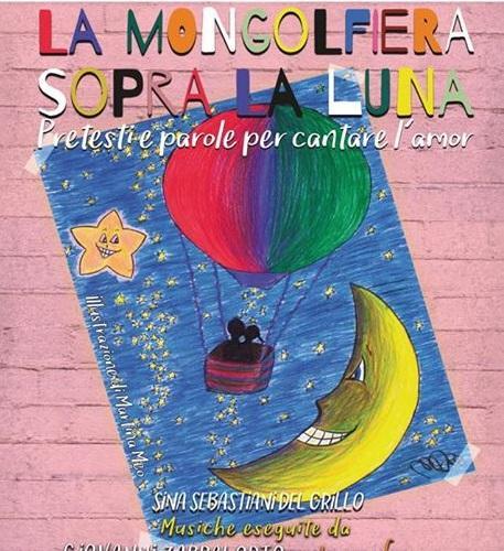 Cerveteri, arriva 'La mongolfiera sopra la luna – pretesti e parole per cantare l'amor'