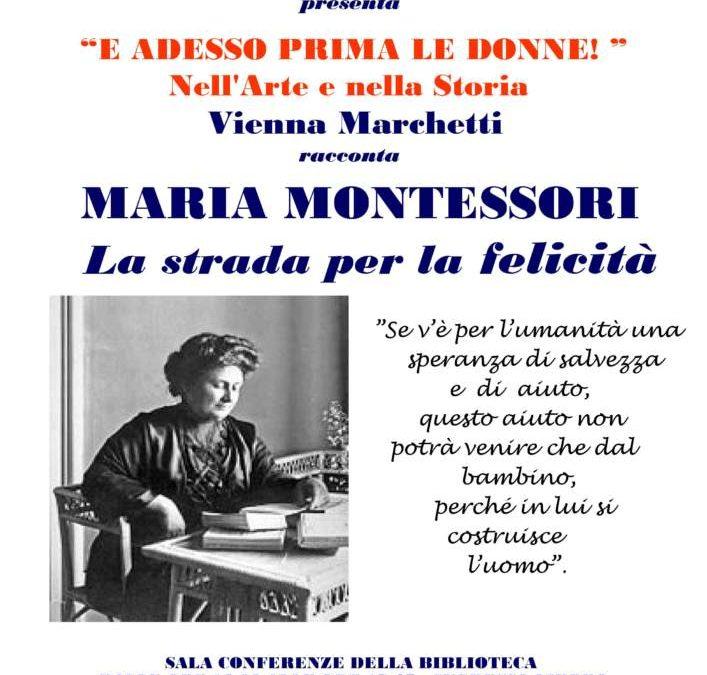 """Da mercoledì 21 febbraio in biblioteca comunale a Ladispoli conferenza  """"Maria Montessori: la strada per la felicita"""""""