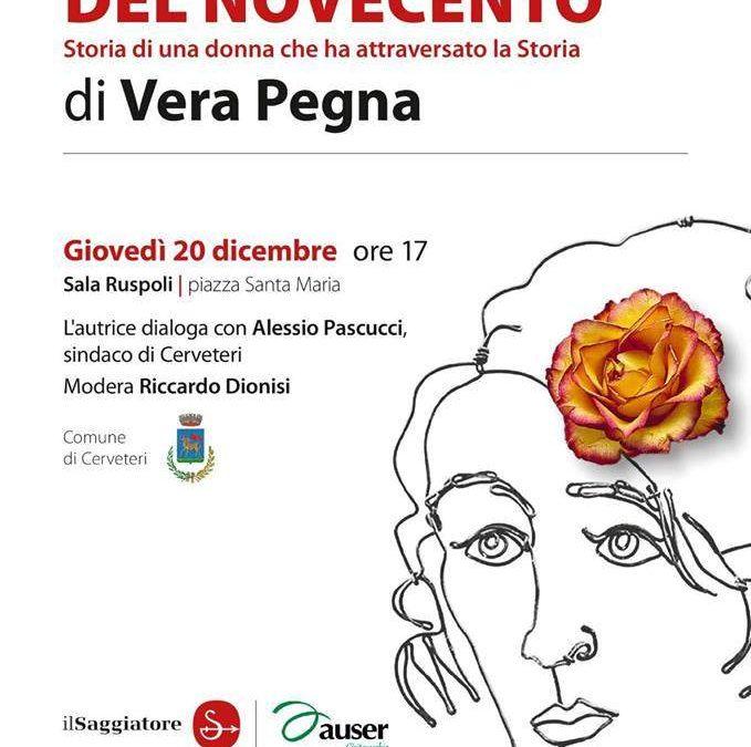 Autobiografia del Novecento: a Cerveteri Vera Pegna racconta un secolo di lotta