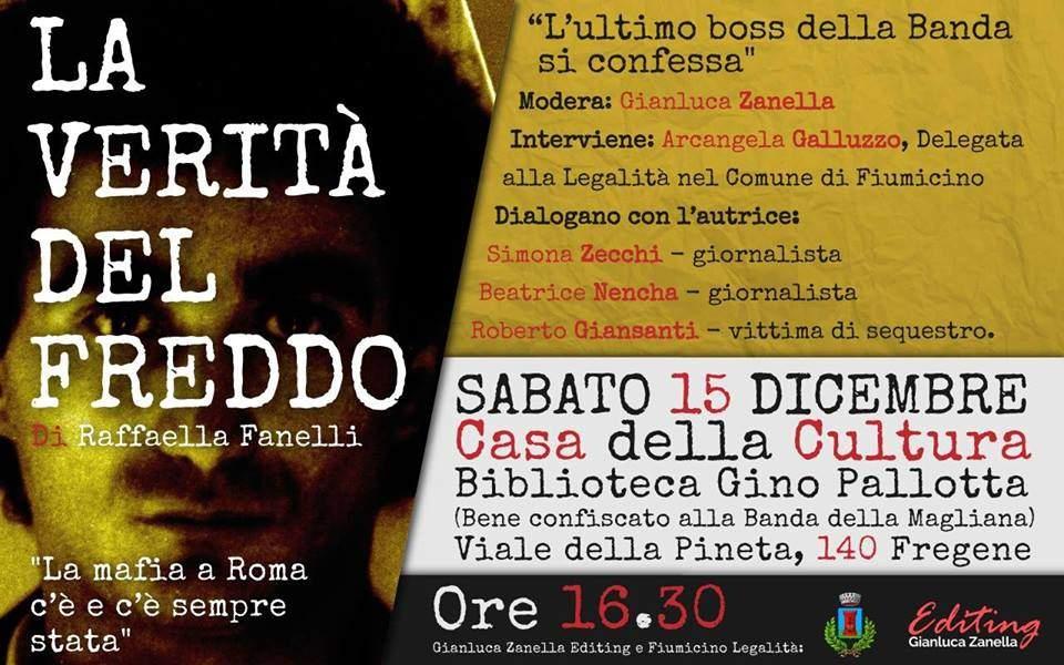 """Galluzzo: """"Sabato a Fregene la presentazione del libro di Fanelli sull'ultimo boss della banda della Magliana"""""""