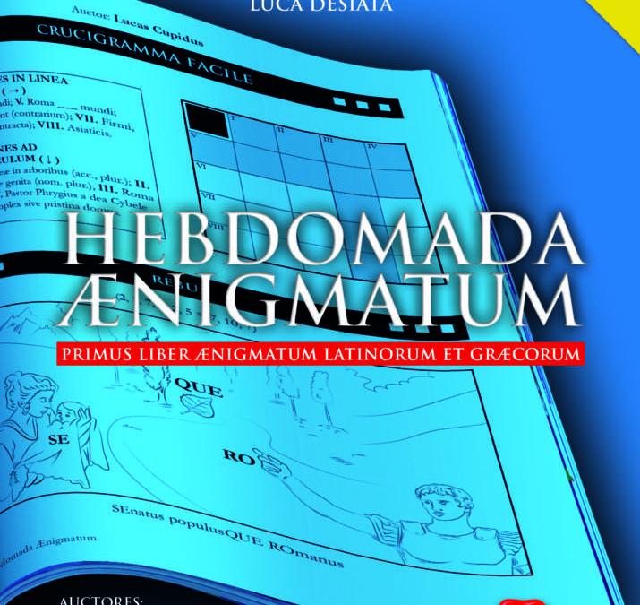 Hebdomada Aenigmatum, l'ultima fatica letteraria dell'indimenticata Rela Girolami