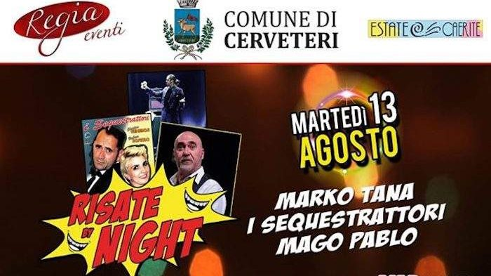 "Cerveteri, in piazza Santa Maria ""Risate By Night"" con Marko Tana e I Sequestrattori"