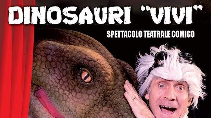 """""""Dinosauri Vivi"""": lo spettacolo a teatro"""