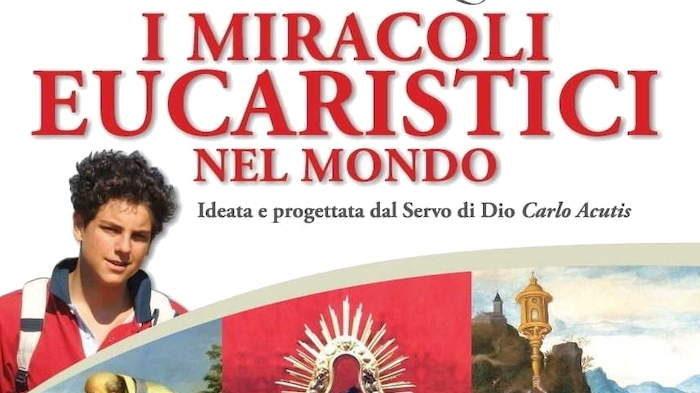 Ladispoli, mostra sui miracoli eucaristici ideata dal venerabile Carlo Acutis