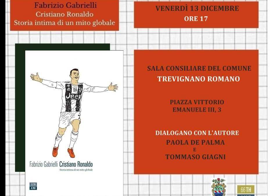 A Trevignano il libro di Fabrizio Gabrielli su Cr7
