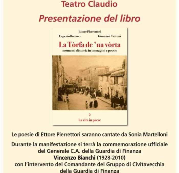 """Tolfa, presentazione del libro La Tòrfa de 'na vòrta"""", scritto da Eugenio Bottacci, Ettore Pierrettori e Giovanni Padroni"""