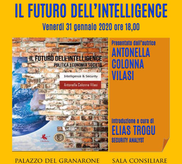 """Cerveteri, al Granarone il libro di Antonella Colonna Vilasi """"Il futuro dell'Intelligence"""""""